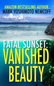 Fatal Sunset: Vanished Beauty