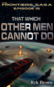 That Which Other Men Cannot Do