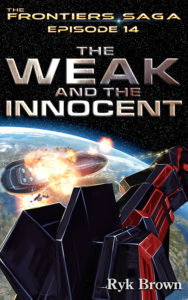 The Weak and the Innocent